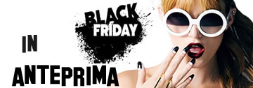 Black Friday in anteprima